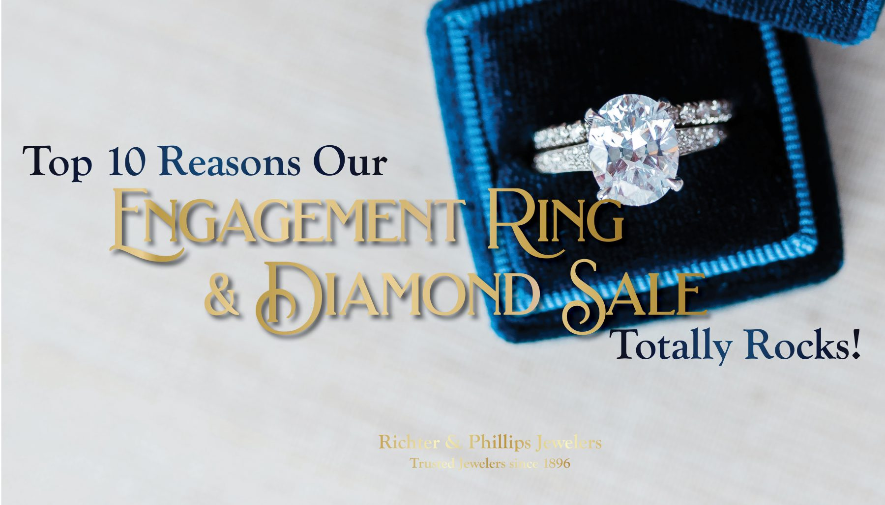 Top 10 Reasons our Engagement Ring & Diamond Sale Rocks